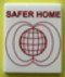 SAFER HOME